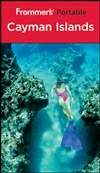 Frommer's 随身宝之开曼群岛 第3版 Frommer's Portable Cayman Islands 3rd Edition
