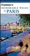Frommer's 难忘徒步旅行之巴黎 第6版 Frommer's Memorable Walks in Paris 6th Edition